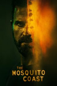 The Mosquito Coast (2021) Web Series Dual Audio [Hindi-Eng] 1080p 720p Torrent Download