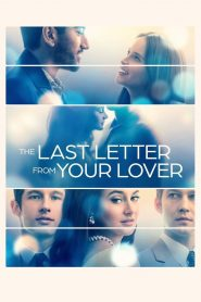The Last Letter from Your Lover (2021) Movie Dual Audio [Hindi-Eng] 1080p 720p Torrent Download