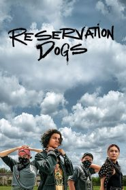 Reservation Dogs (2021) Web Series Dual Audio [Hindi-Eng] 1080p 720p Torrent Download