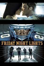 Friday Night Lights (2006) Web Series Hindi Dubbed 1080p 720p Torrent Download