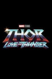 Thor: Love and Thunder (2022) Movie Release Date, Cast, Trailer, Villain, Review