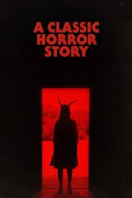 A Classic Horror Story (2021) Movie Dual Audio [Hindi-Eng] 1080p 720p Torrent Download