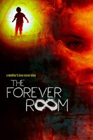 The Forever Room (2021) Movie Dual Audio [Hindi-Eng] 1080p 720p Torrent Download