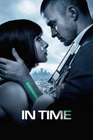 In Time (2011) Movie Dual Audio [Hindi-Eng] 1080p 720p Torrent Download