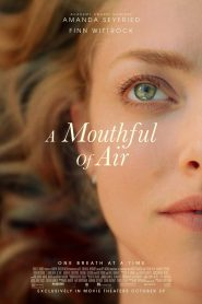A Mouthful of Air (2021) Movie 1080p 720p Torrent Download