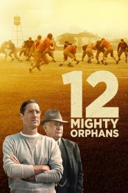12 Mighty Orphans (2021) Movie Dual Audio [Hindi-Eng] 1080p 720p Torrent Download