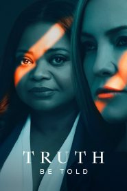 Truth Be Told (2019) Web Series Hindi Dubbed 1080p 720p Torrent Download