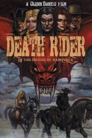 Death Rider in the House of Vampires (2021) Movie Dual Audio [Hindi-Eng] 1080p 720p Torrent Download