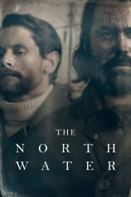 The North Water (2021) Web Series 1080p 720p Torrent Download