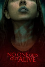No One Gets Out Alive (2021) Movie 1080p 720p Torrent Download