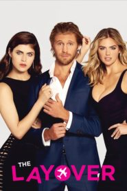 The Layover (2017) Full Movie [Hindi-Eng] 1080p 720p Torrent Download