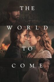 The World to Come (2021) Movie Dual Audio [Hindi-Eng] 1080p 720p Torrent Download
