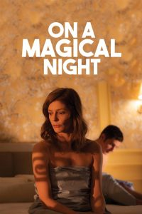 On a Magical Night (2019) Movie Dual Audio [Hindi-Eng] 1080p 720p Torrent Download