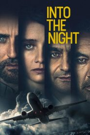 Into the Night (2020) Web Series 1080p 720p Torrent Download